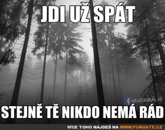 Jdi už spát Story Quotes, True Stories, Humor, Motivation, Outdoor, People, Quotes, Outdoors, Humour