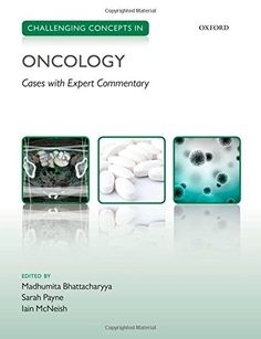 Challenging Concepts In Oncology: Cases With Expert Commentary free ebook Sarah Payne, Library Catalog, Shopping World, Ebook Pdf, Free Ebooks, Books Online, Challenges, Medical, Concept
