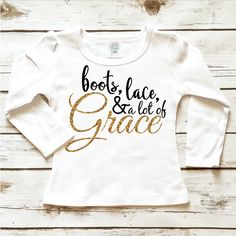 Boots, Lace, & Grace Toddler Sparkle Shirt with Gold Glitter Bling