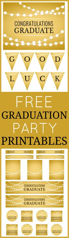 """Here's a free set of graduation party printables in gold! These should work for all types of graduation parties. The collection includes cupcake toppers, a """"good luck"""" banner, a welcome sign, and more! See more party ideas at CatchMyParty.com."""