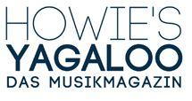 Werde FANSCHREIBER bei YAGALOO Das Musikmagazin! - Howie's YAGALOO - Das Musikmagazin