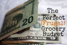The Perfect {Frugal} Grocery Budget (Part 1)