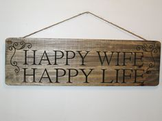Happy Wife Happy Life Wood Sign / Wall Hanging / Primitive sign / Wall Hanging / shabby chic