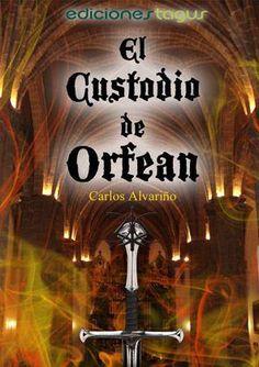 El custodio de Orfean - Carlos Alvariño [EPUB]