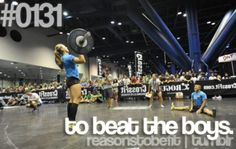 What's your reason to be fit? To beat the boys!