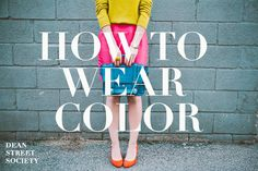 Dean Street Society I Personal Stylist Brooklyn New York - bow ties & bettys - How to Wear Color Brooklyn Style, Brooklyn New York, Fashion Typography, Professional Photography, Color Street, Timeless Fashion, Women's Fashion, Personal Stylist, Fashion Advice