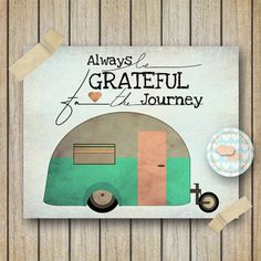8x10 Retro Camper Travel Art Print Always by OrangeWillowDesigns, $12.00