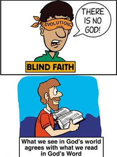Evolution—the true blind faith ..... What evidence would we expect to find if there really is an infinite God who created all things as the Bible claims? How would we even recognize the hand of such an omnipotent (all-powerful) Creator?  The Bible claims that God knows all things—He is omniscient! Therefore, He is infinitely intelligent. To recognize His handiwork, one would have to know how to recognize the evidence of the works of His intelligence.