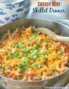 Cheesy Beef Skillet Dinner from Echoes of Laughter #beef #recipe