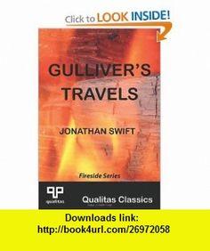 Gulliver Travels (Qualitas Classics) (9781897093580) Jonathan Swift , ISBN-10: 1897093586  , ISBN-13: 978-1897093580 ,  , tutorials , pdf , ebook , torrent , downloads , rapidshare , filesonic , hotfile , megaupload , fileserve