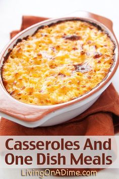 Easy Casseroles And One Dish Meals Recipes How to make Casseroles your family will LOVE! Save time and Money with #Casseroles that are easy and inexpensive. You can make these Casseroles in less than 5 minutes for $2-$4 each. Click here to get 4 #recipes and a guide on how to make up your own casserole dishes