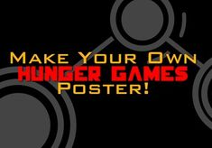 Create your own Hunger Games posters for your classroom library! Three different colors for backgrounds, saved in Word. (priced $)