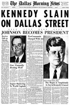The assassination of President Kennedy: News reports, photos & more from when JFK was killed in Dallas - Click Americana John F. Kennedy, Los Kennedy, Newspaper Headlines, Old Newspaper, History Facts, World History, Kennedy Assassination, Dallas Morning News, John Fitzgerald