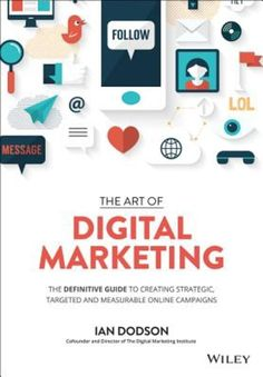 18 best marketing images on pinterest book books and content the art of digital marketing the definitive guide to creating strategic targeted and measurable fandeluxe Images