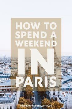 Planning a trip to Paris? This weekend guide is perfect for first-time visitors. Includes where to stay, what to do, and where to eat || Weekend Trip to Paris || The Louvre || Mona Lisa || Eiffel Tower || Where to Stay in Paris || Disneyland Paris || Cafes in Paris || Girls Trip to Paris