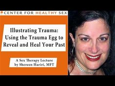 """""""Illustrating Trauma: Using the Trauma Egg to Reveal and Heal Your Past"""" lecture by Shereen Hariri - YouTube"""