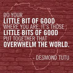 Quote of the Day - Little Bits of Good