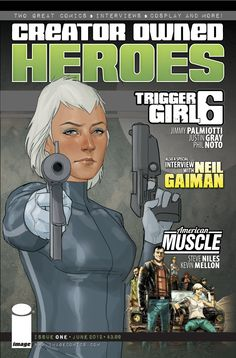 CREATOR-OWNED HEROES #1 COVER. Coming in June from Image comics.