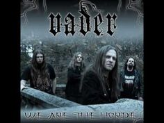 Vader - We Are The Horde - YouTube Horde, Thrash Metal, Death, Healthy Recipes, Band, Youtube, Movie Posters, Movies, Fictional Characters