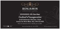Benjamin Créateur Floral, vous invite à l'inauguration de son nouveau Shop Invitation Inauguration, Fil D'or, Cocktail, Gland, Invitations, Couture, Marketing, Personalized Items, Shopping