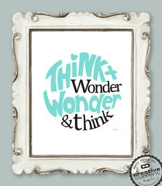 Dr Seuss Quote - Printable Wall Art (Think and Wonder). $5.00, via Etsy.
