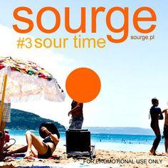 Summer Time pres. Sour Time #3 Enjoy!