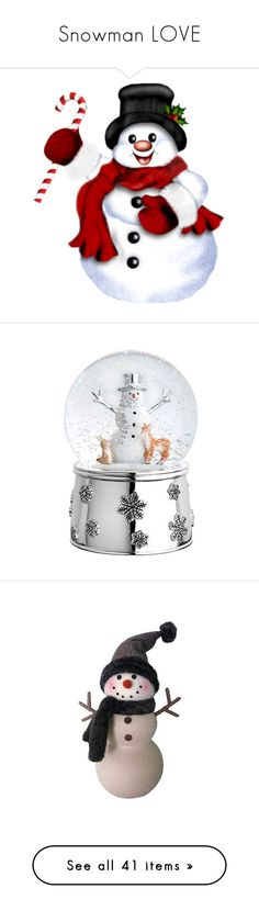 """Snowman LOVE"" by coolmommy44 ❤ liked on Polyvore featuring home, home decor, holiday decorations, snowman water globe, snowman snowglobe, snowman snow globe, snowman home decor, music themed home decor, noel sign and wood home decor"