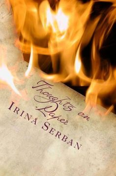 http://www.facebook.com/thewhisperingvoice  Thoughts on Paper by Irina Serban, http://www.amazon.com/dp/1475134002/ref=cm_sw_r_pi_dp_prOQpb0F2CTFD  #inspiration #nature #thoughts