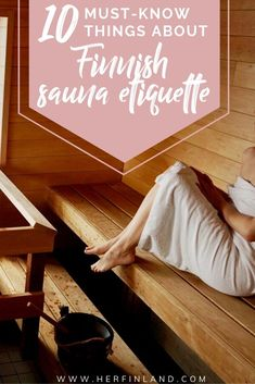 How you should behave in a Finnish sauna? Here are the things to know about the Finnish sauna etiquette! #finnishsauna #sauna