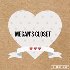 Megan's Closet  Live to shop & love to sell. Other
