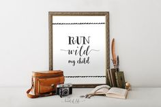 Printable art, wild art print. Run wild, my child. Such a cute black and white quote print for any nursery!