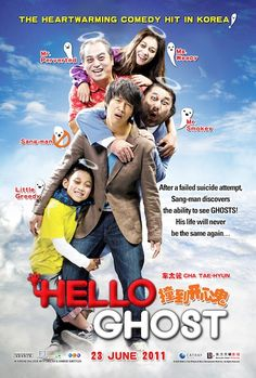 Hello Ghost (2011), a Korean family movie, which I reluctantly went to see, but ended up w/ red-rimmed eyes and loving it