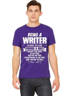Being A Writer... Tshirt