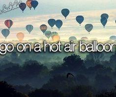 Go on a hot air balloon #bucketlist