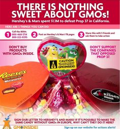 Hershey's, M's, Mars Products are using GMO products in america that have been banned in Europe and they refuse to label them as GMOs.