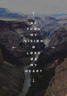 Be Thou My Vision Art Print by The Worship Project Be Thou My Vision, Vision Art, Give Me Jesus, My Jesus, Lobe Den Herrn, Soli Deo Gloria, In Christ Alone, Jesus Freak, Christian Inspiration