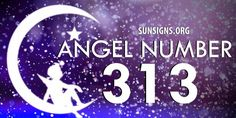 Angel Number 313 Meaning