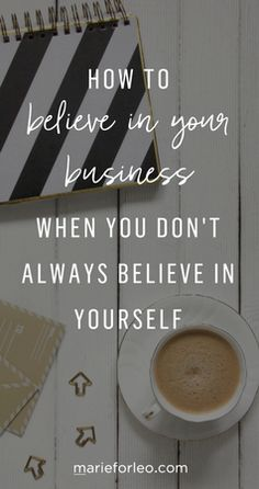 Just because you're a badass business person doesn't mean you won't have doubts sometimes. Here's how to gain confidence in yourself AND your business.