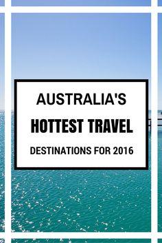 A list of Australia's best travel gems for 2016.