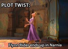 Who says he didn't end up Narnia? Barely any time passes while your in Narnia. He could have lived a whole life in Narnia and come back and we would have been none the wiser. Disney Pixar, Disney And Dreamworks, Disney Magic, Walt Disney, Disney Rapunzel, Tangled Rapunzel, Tangled Flynn Rider, Humor Disney, Funny Disney Memes
