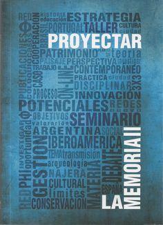 Proyectar la memoria II : compartir experiencias para la conservación del Patrimonio Cultural Iberoamericano / dirigido por Rafael Guridi Garcia, Joaquin Ibañez Montoya y Fernando Vela Cossio. Signatura: 79 PRY-2  Na biblioteca: http://kmelot.biblioteca.udc.es/record=b1529455~S1*gag