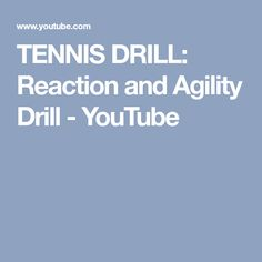 TENNIS DRILL: Reaction and Agility Drill - YouTube