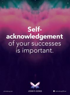 """""""Self-acknowledgement of your success is important."""" - Dr John Demartini #LoveYourself  #selfworth #SelfGrowth #love"""