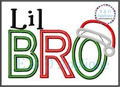 Big/Lil/Mid/Baby Bro Christmas Design Applique #eandoapplique #machineembroidery #machineapplique