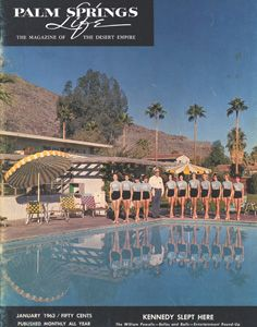 January 1963 ABOUT THE COVER:This month's cover portrays the Palm Springs Debs on the grounds of the Oasis Hotel in Palm Springs