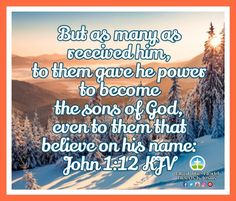 If you receive Him, He gives you power to become the sons of God! Amen! What an amazing honor! #Sundayblessings #receiveHim #become #SonsofGod #amen Daily Bible Inspiration, World 1, Son Of God, Amen, Sons, Believe, Blessed, Amazing, My Son