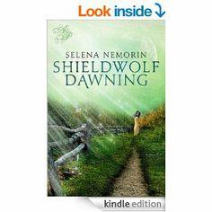 Shieldwolf Dawning by Selena Nemorin http://www.amazon.com/Shieldwolf-Dawning-Selena-Nemorin-ebook/dp/B00ICSLLYQ