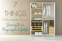 7 Things to Remember During Your Journey Towards an Organized Lifestyle
