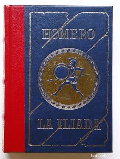 HOMERO - ILIADA (Libros de Segunda Mano (posteriores a 1936) - Literatura - Narrativa - Clásicos)
