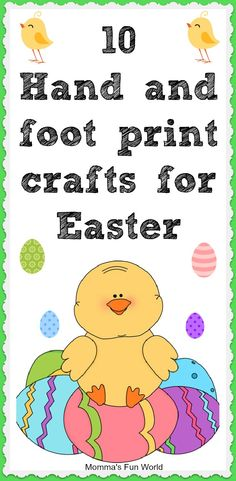 10 hand and foot print crafts for Easter. The lilies, cross and bunnies are fun.